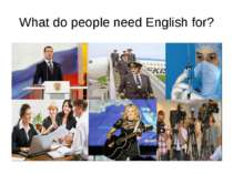 What do people need English for?