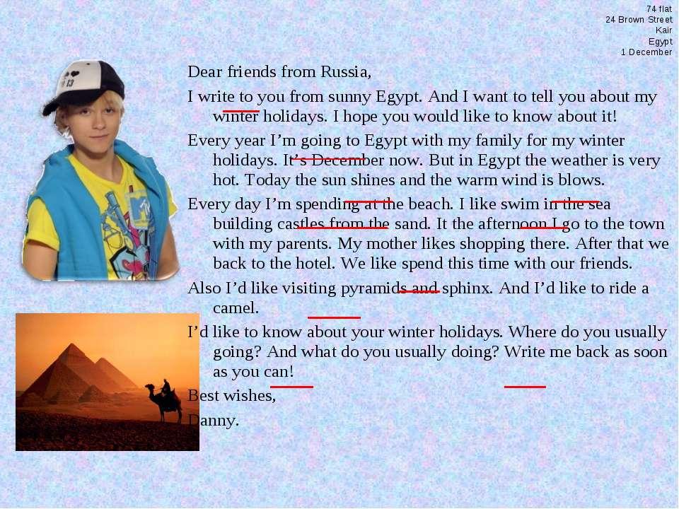 74 flat 24 Brown Street Kair Egypt 1 December Dear friends from Russia, I wri...
