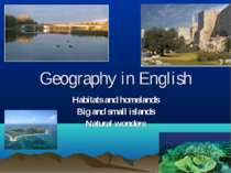 Geography in English Habitats and homelands Big and small islands Natural won...