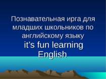 it's fun learning English