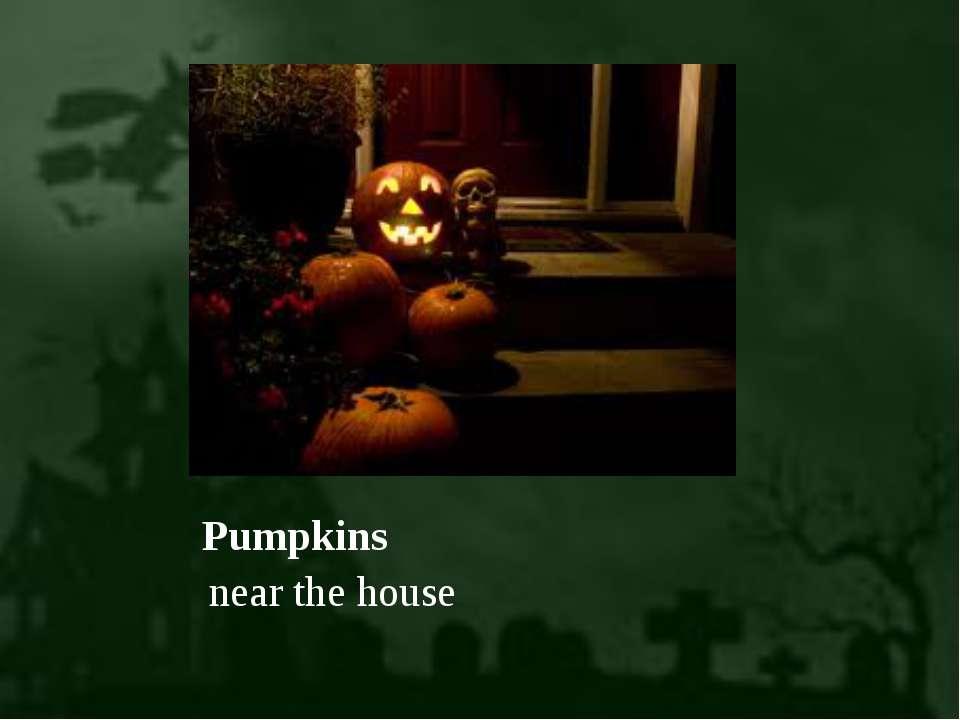 Pumpkins near the house