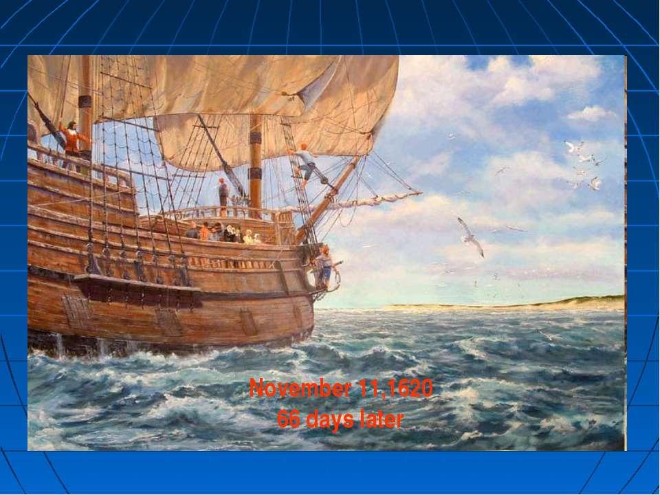 November 11,1620 66 days later