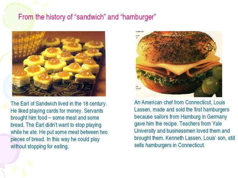 "From the history of ""sandwich"" and ""hamburger"""