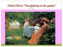 "Alfred Oliver ""Tea-drinking in the garden"""