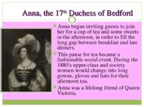 Anna, the 17th Duchess of Bedford Anna began inviting guests to join her for ...