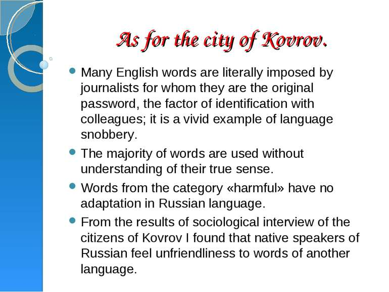 As for the city of Kovrov. Many English words are literally imposed by journa...