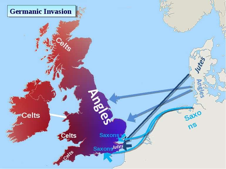 Saxons Celts Saxons Saxons Celts Celts Celts Celts Germanic Invasion
