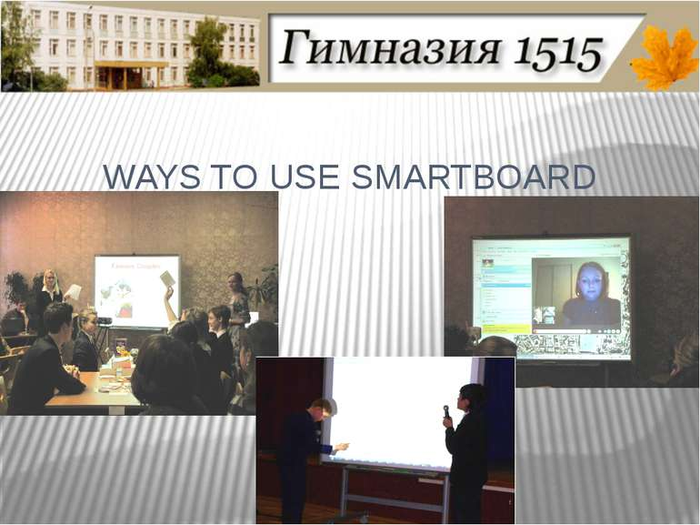 WAYS TO USE SMARTBOARD