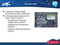 Pay-per-view www.romsat.ua E-mail: digital_tv@romsat.ua Тел: +380 44 4510202 ...