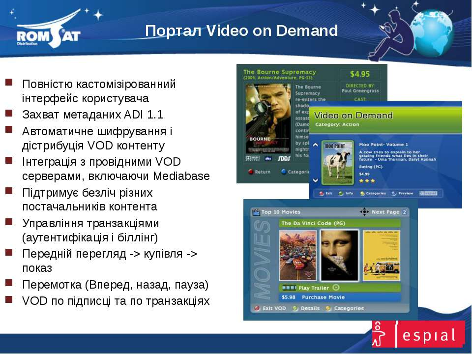 Портал Video on Demand www.romsat.ua E-mail: digital_tv@romsat.ua Тел: +380 4...