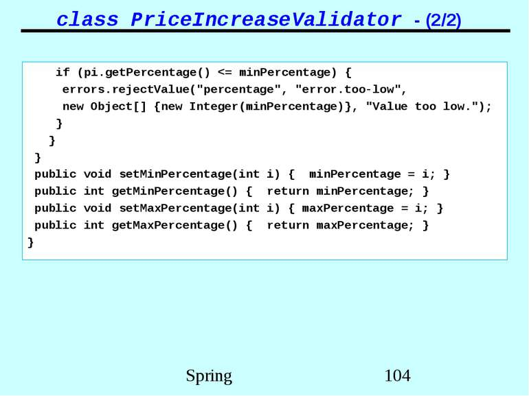 class PriceIncreaseValidator - (2/2) if (pi.getPercentage()