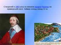 Створений в 1803 році за наказом герцога Рішельє на приморській скелі. Займає...