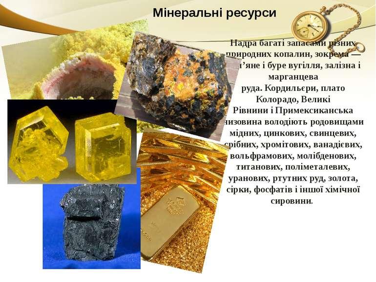 Надра багаті запасами різних природних копалин, зокрема—кам'янеібуре вугіл...