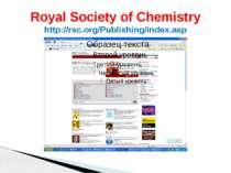 Royal Society of Chemistry http://rsc.org/Publishing/index.asp