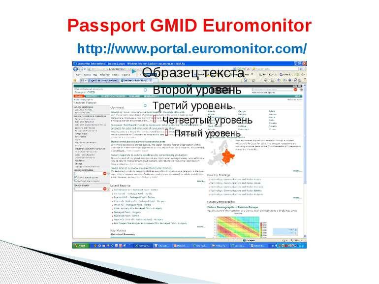 Passport GMID Euromonitor http://www.portal.euromonitor.com/