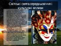 Світські свята середньовіччя і культурні впливи Стихія язичницького свята вро...