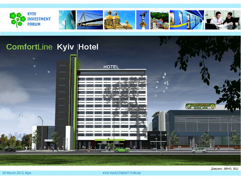 Джерело: ABHG, 2011 ComfortLine Kyiv Hotel