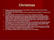 Christmas Every country has its own customs and traditions. English people ar...
