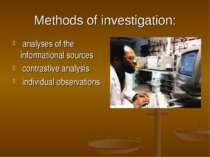 Methods of investigation: analyses of the informational sources contrastive a...