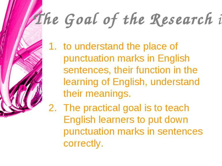 The Goal of the Research is to understand the place of punctuation marks in E...