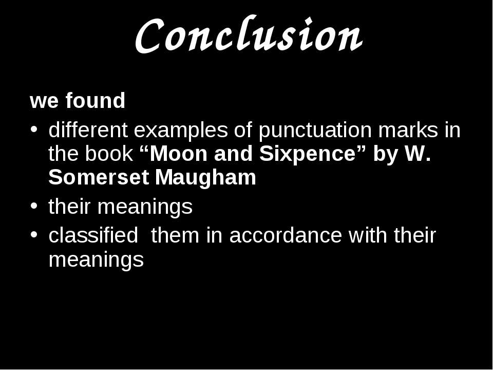 "Conclusion we found different examples of punctuation marks in the book ""Moon..."