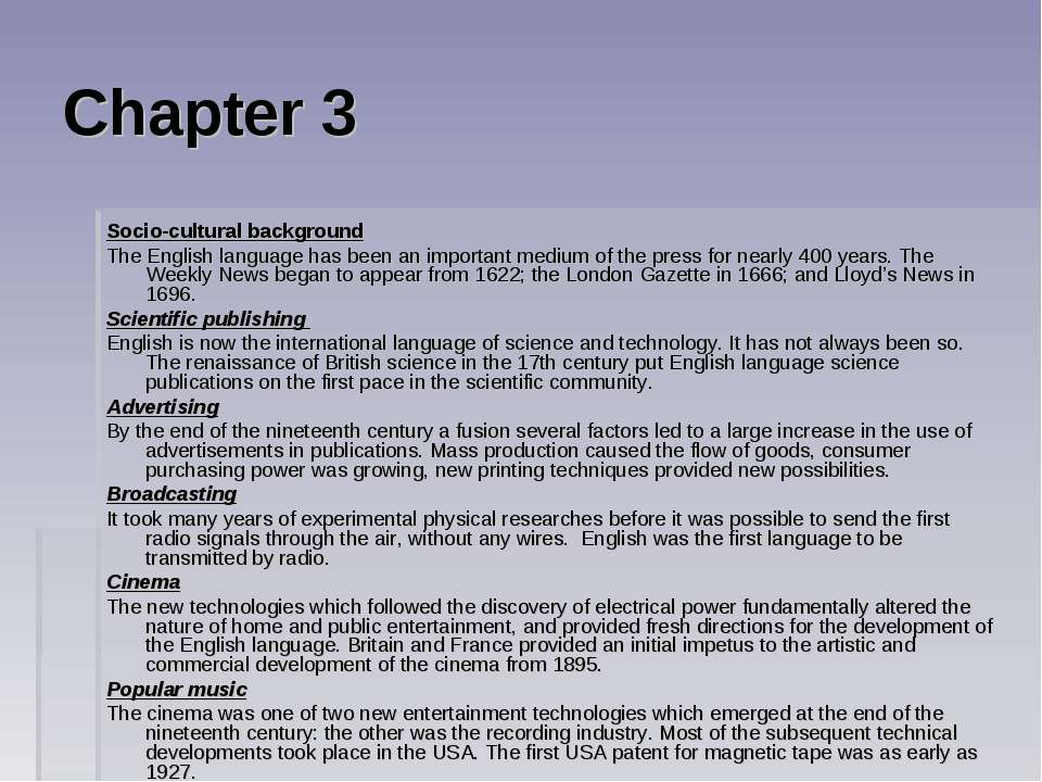 Chapter 3 Socio-cultural background The English language has been an importan...