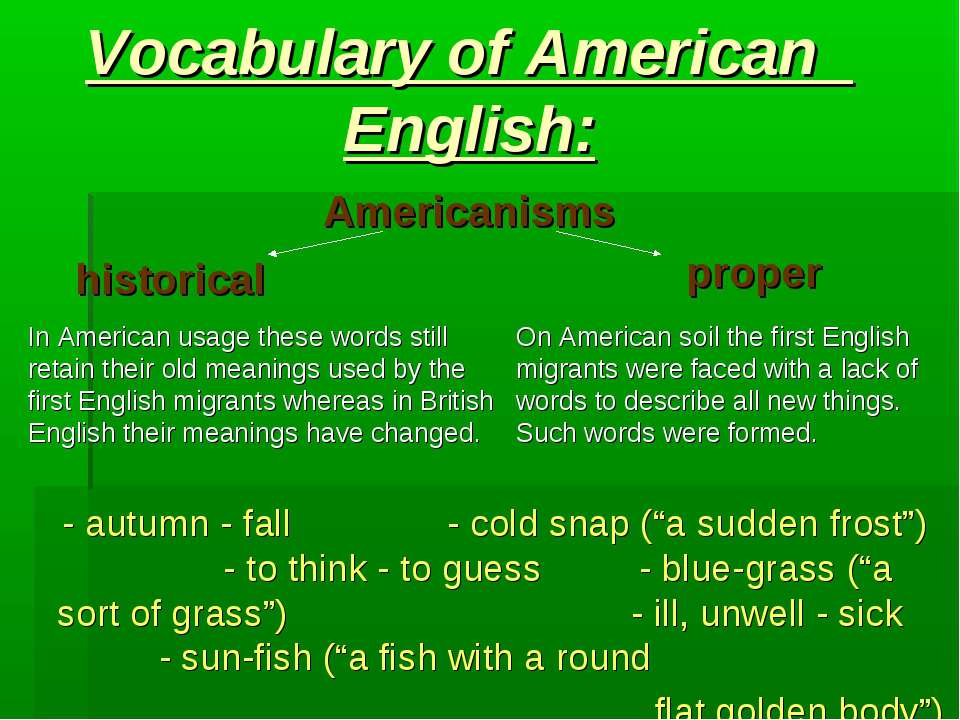"Vocabulary of American English: - autumn - fall - cold snap (""a sudden frost""..."