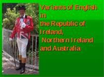 Variants of English in the Republic of Ireland, Northern Ireland and Australia
