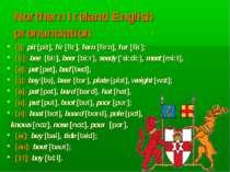 Northern Ireland English pronunciation [i]: pit [pit], fir [fir], fern [firn]...