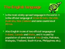 The English language is the most widely-spread language in the world. It is t...