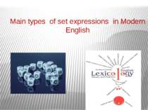 Main types of set expressions in modern English
