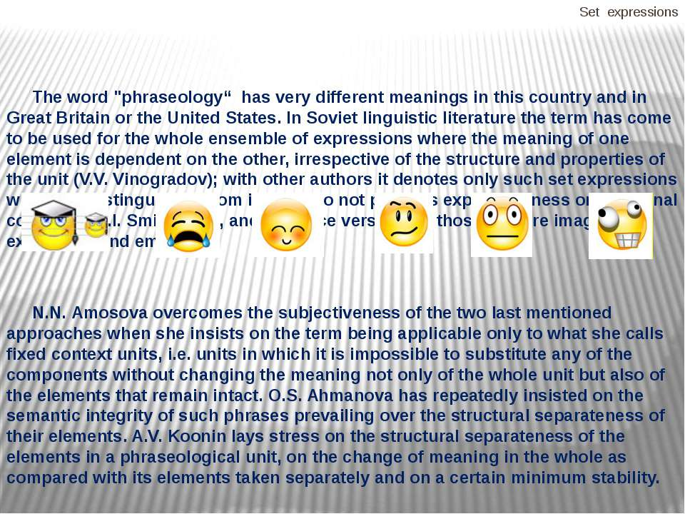 """Set expressions The word """"phraseology"""" has very different meanings in this co..."""