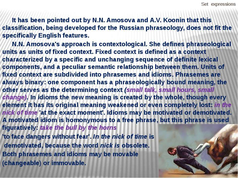 Set expressions It has been pointed out by N.N. Amosova and A.V. Koonin that ...