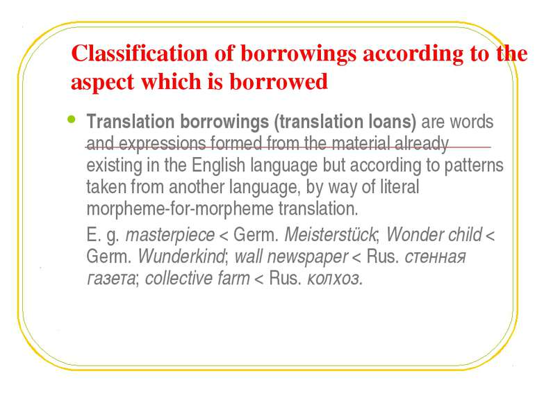 Classification of borrowings according to the aspect which is borrowed Transl...
