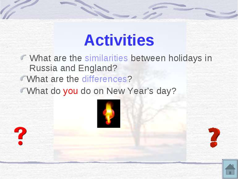 Activities What are the similarities between holidays in Russia and England? ...