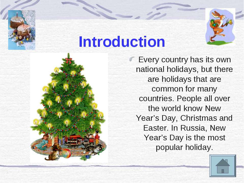 Introduction Every country has its own national holidays, but there are holid...