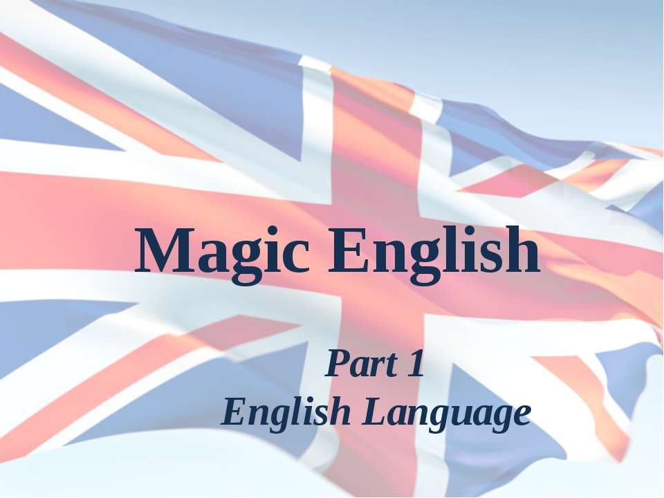 Magic English Part 1 English Language