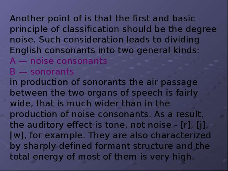 Another point of is that the first and basic principle of classification shou...