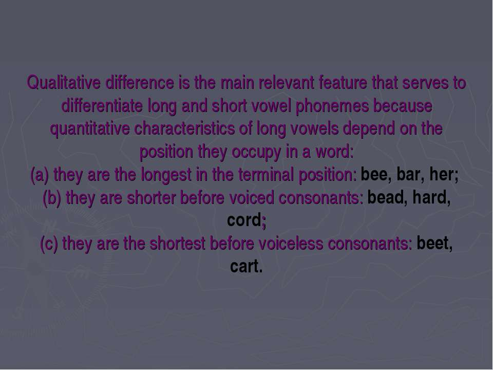 Qualitative difference is the main relevant feature that serves to differenti...