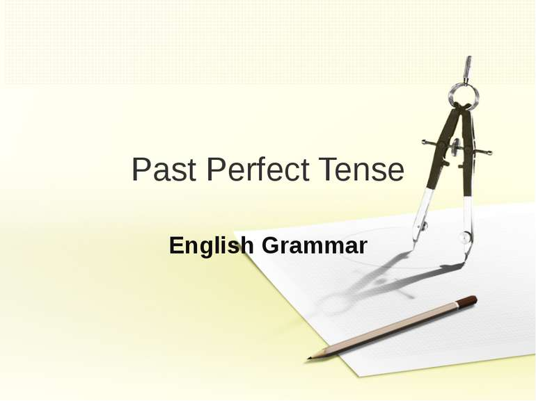Past Perfect Tense English Grammar