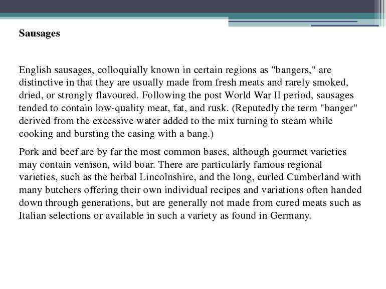 """Sausages English sausages, colloquially known in certain regions as """"bangers,..."""