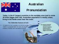 Australian Pronunciation Today, is the 6th largest countries in the world by ...