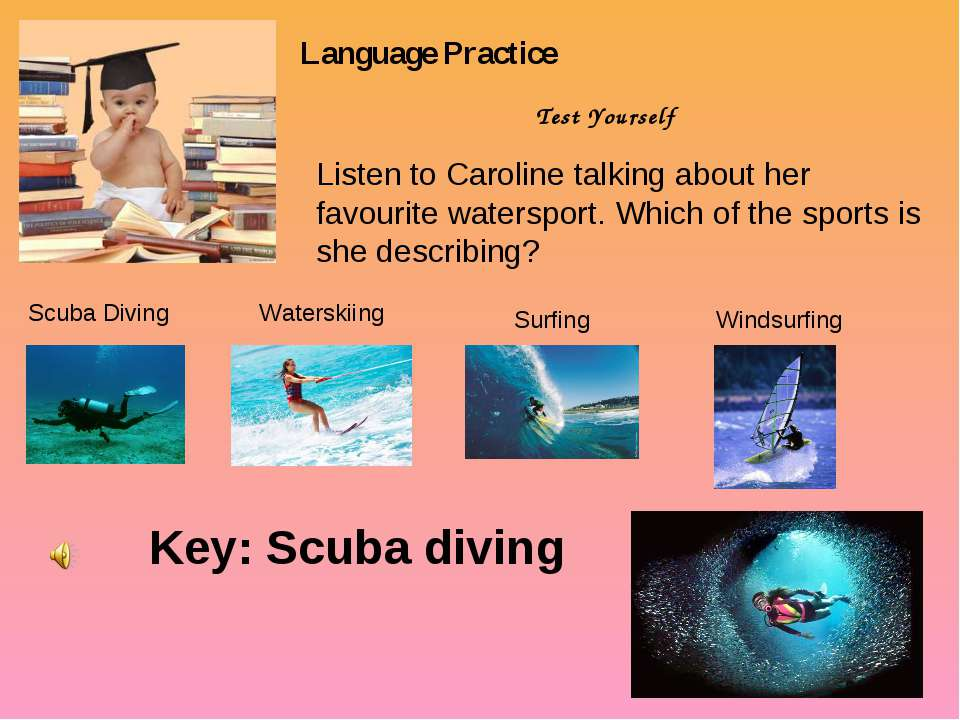 Language Practice Test Yourself Listen to Caroline talking about her favourit...