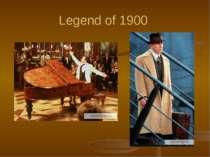 Legend of 1900