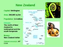 New Zealand Climate: The north of New Zealand is subtropical and the south te...
