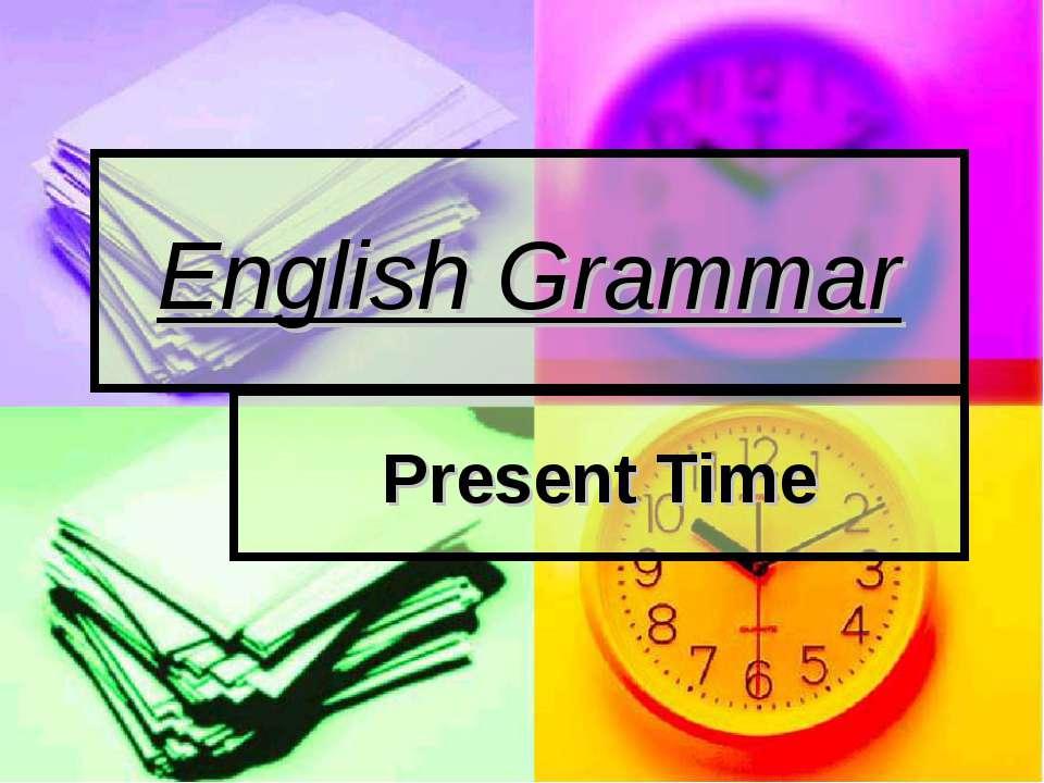 English Grammar Present Time