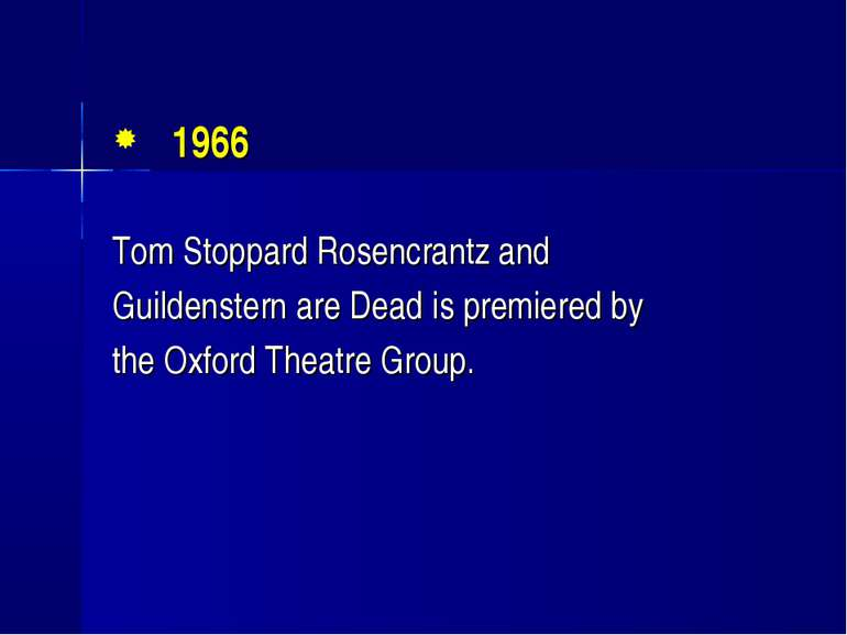 1966 Tom Stoppard Rosencrantz and Guildenstern are Dead is premiered by the O...