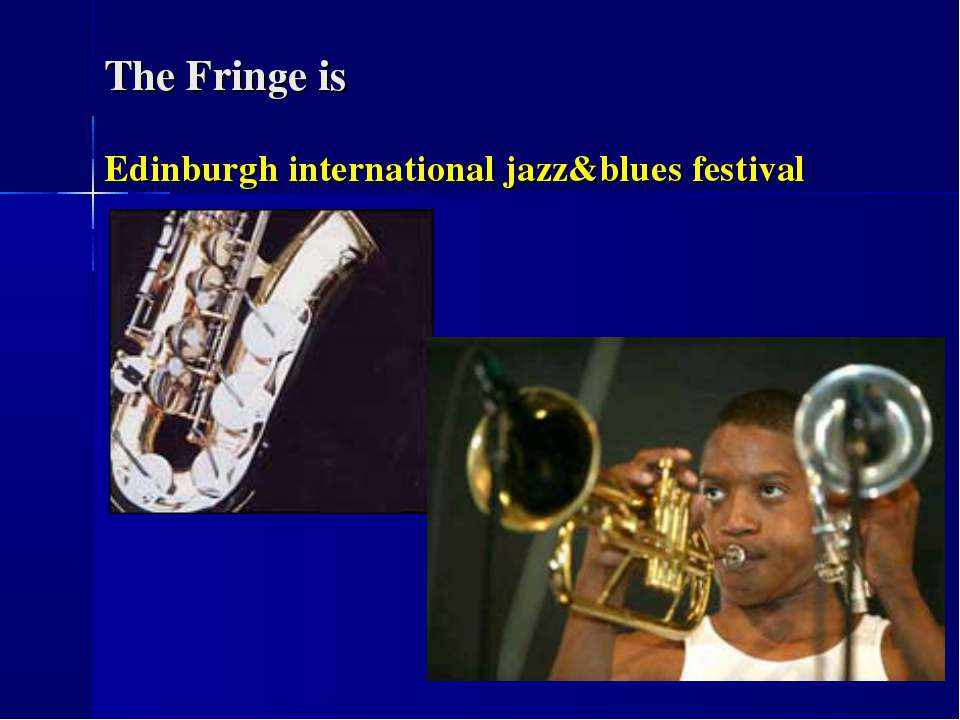 The Fringe is Edinburgh international jazz&blues festival