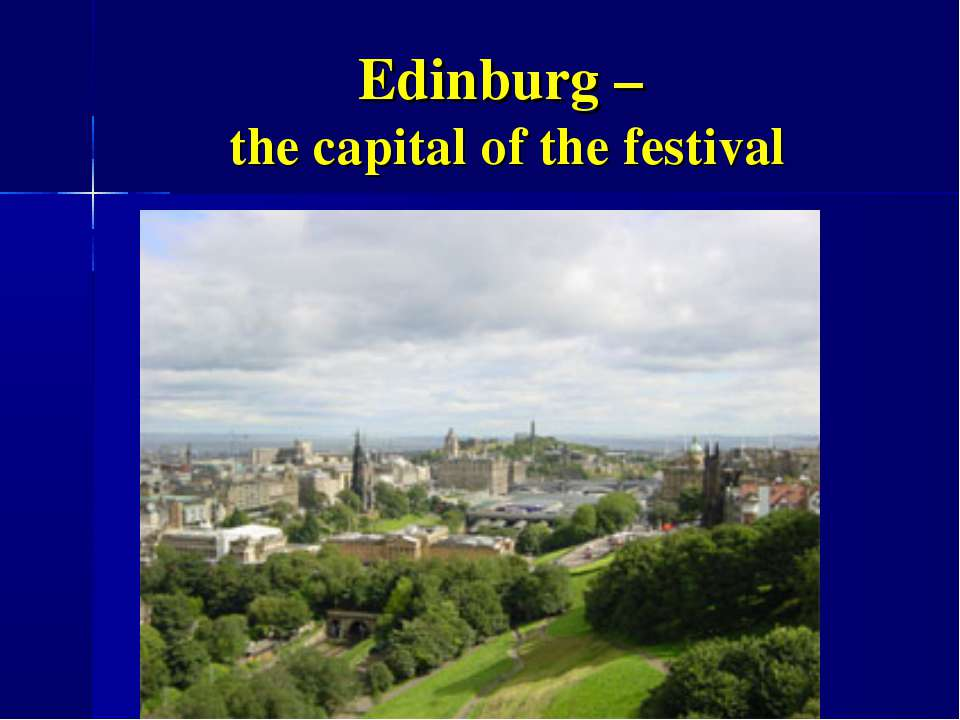 Edinburg – the capital of the festival