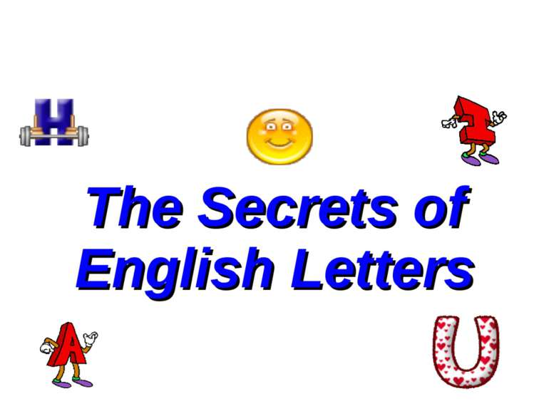 The Secrets of English Letters